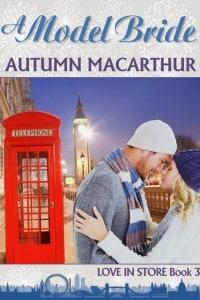 Cover image for London Christmas sweet inspirational romance A Model Bride by Autumn Macarthur