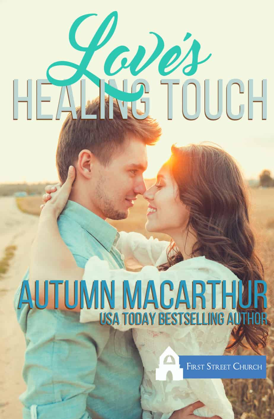 Inspirational romance cover for Love's Healing Touch by Autumn Macarthur