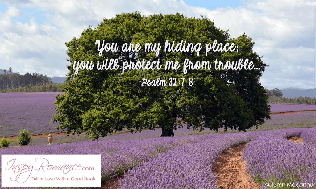 Image of lavender fields with Bible verse Psalm 32:7, from Autumn Macarthur at Inspy Romance