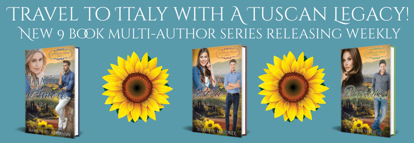 Image of sunflowers and book covers for books 1, 2,and 3 in the A Tuscan Legacy multi-author Christian romance series