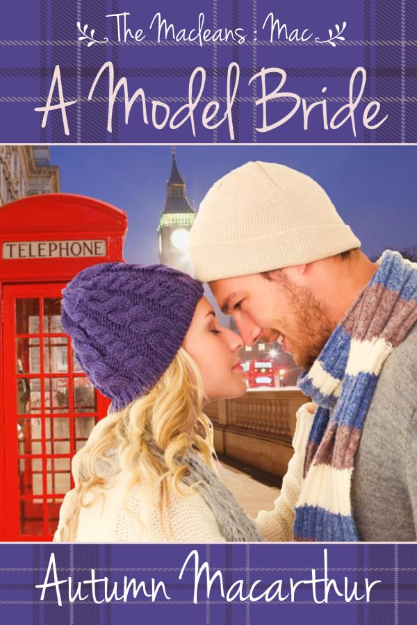 Cover image for A Model Bride: a sweet Christian romance in Scotland and London by Autumn Macarthur