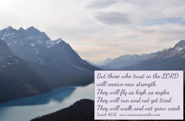 Image of mountains and lake with Bible verse from inspirational romance author Autumn Macarthur