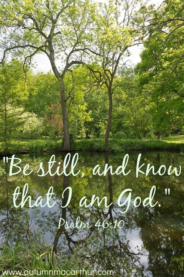 Image of still reflective pond, Bible verse Psalm 46:10, from inspirational romance author Autumn Macarthur