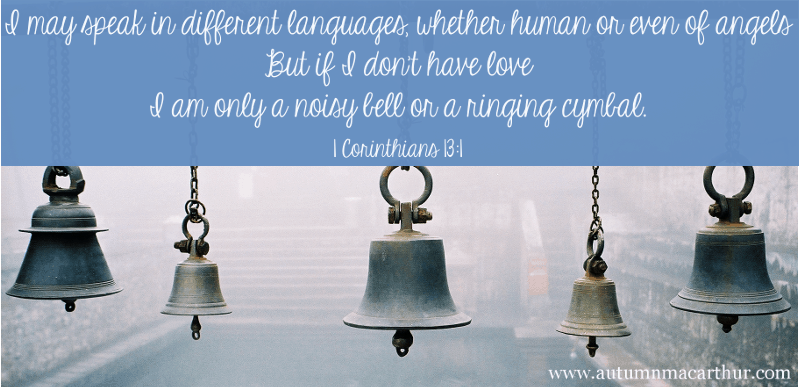 Image of bells, and Bible verse 1 Cor 13:1, from inspirational romance author Autumn Macarthur