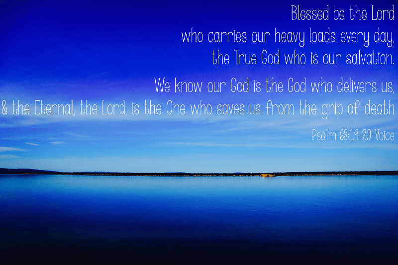 Image of calm sea with text from Psalm 68:19-20, from Autumn Macarthur, Christian romance author