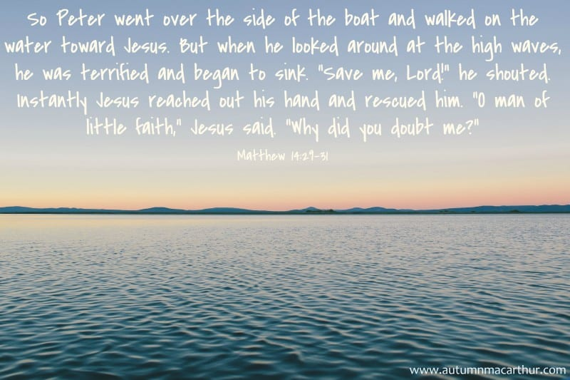 Image of calm sea and Bible verse Matthew 14:29-31, from inspirational romance author Autumn Macarthur
