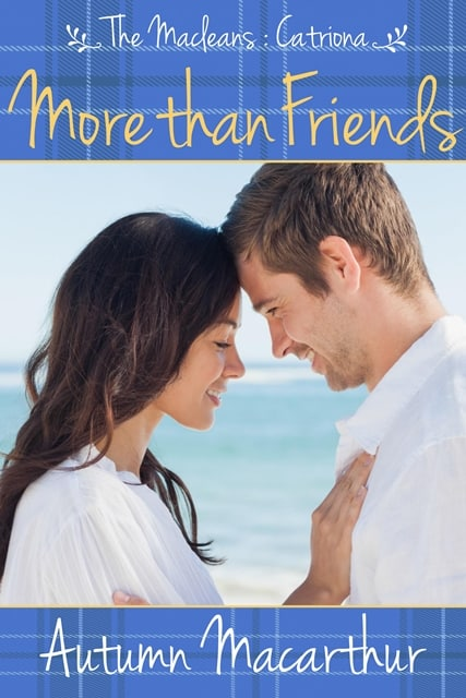 Cover image for sweet Scottish inspirational romance More Than Friends by Autumn Macarthur