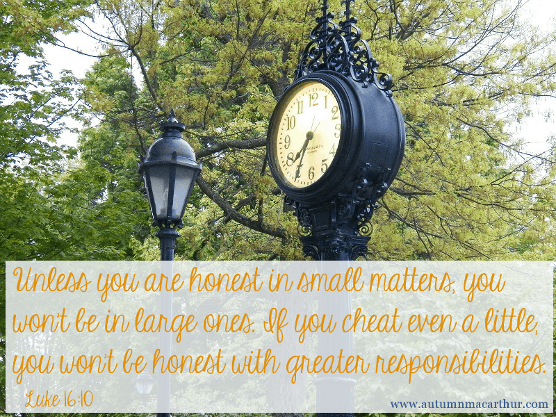 Image of ornate clock in park, with Bible verse Luke 16:10, from inspirational romance author Autumn Macarthur