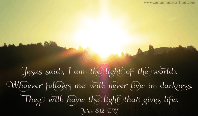 Image of sunrise over hills, with Bible verse John 8:12, from inspirational romance author Autumn Macarthur