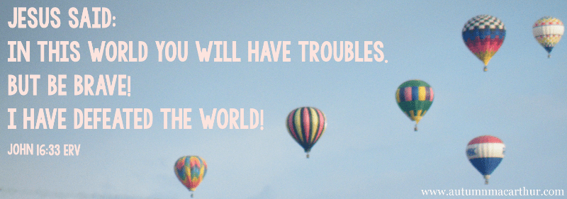 Image of hot air balloons with Bible verse John 14:33, from inspirational romance author Autumn Macarthur
