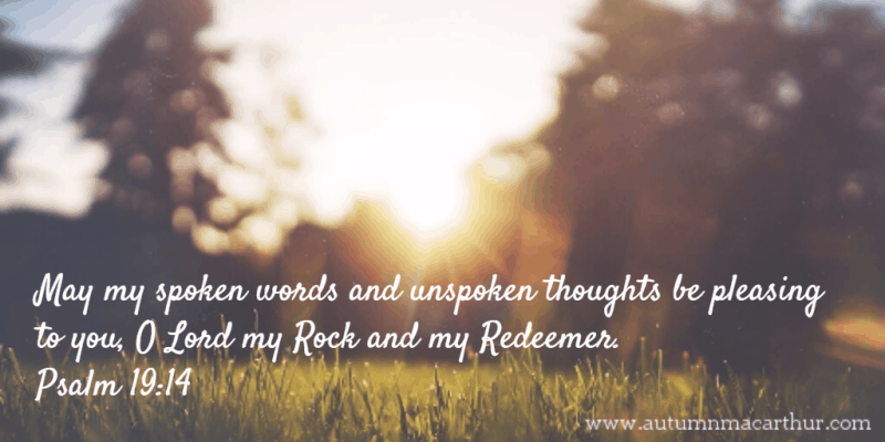 Image of sun on grass and Bible verse Psalm 19:14, from inspirational romance author Autumn Macarthur