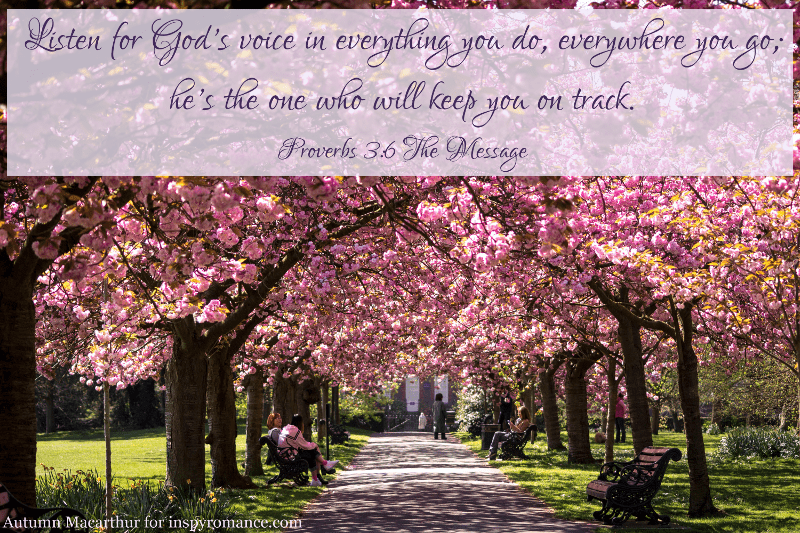 Image of blossom trees in spring with Bible verse Proverbs 3:6, from Autumn Macarthur for Inspy Romance
