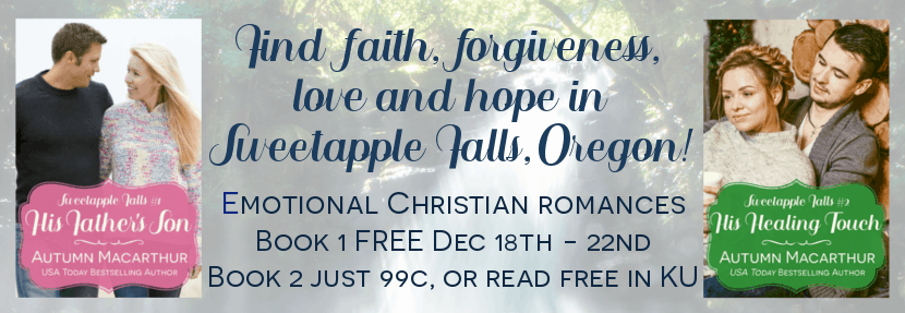 Image of book covers for His Father's Son and His Healing Touch, sweet Christian romances by Autumn Macarthur, against a waterfall background,