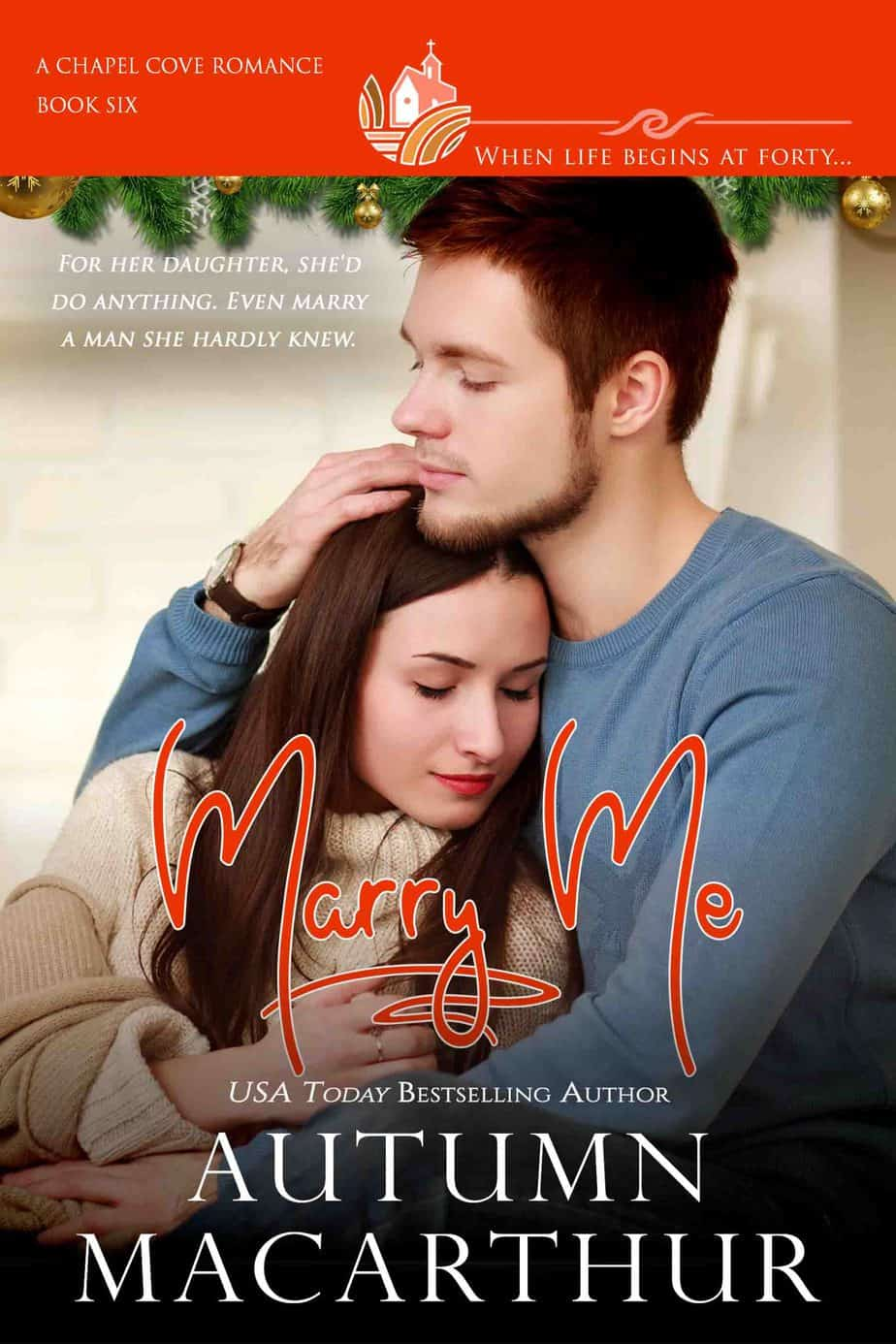 Sweet Christian smll-town marriage of convenience romance, Marry Me, by Autumn Macarthur