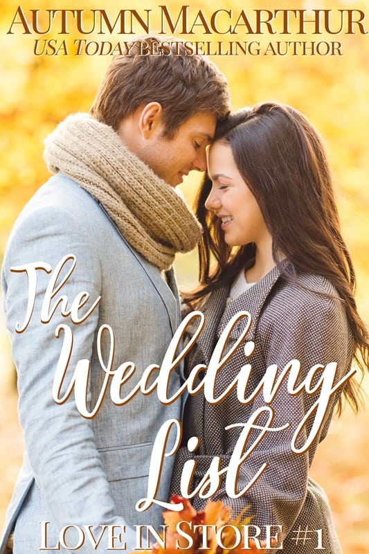 Inspirational romance cover for The Wedding List by Autumn Macarthur, smiling couple standing with heads touching in front of autumn leaves