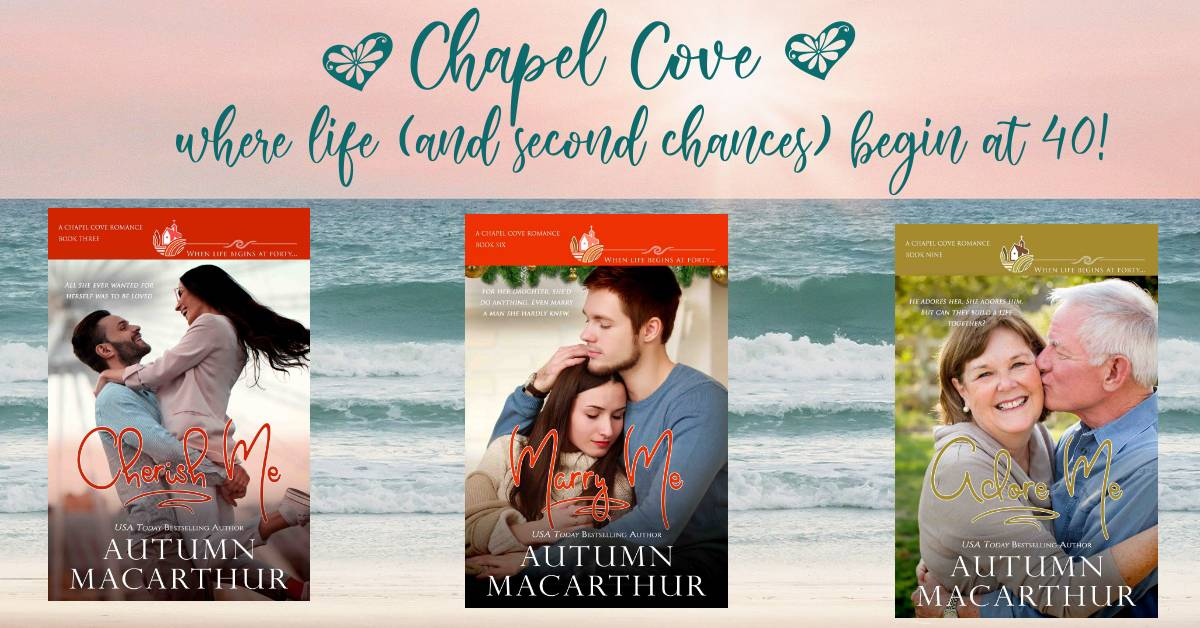 Cover images for Cherish Me, Marry Me, and Adore Me, sweet Christian small-town romances from the Chapel Cove series