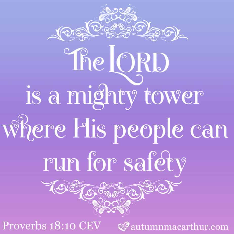"Bible verse image featuring Proverbs 18:10, ""The Lord is a mighty tower..."""