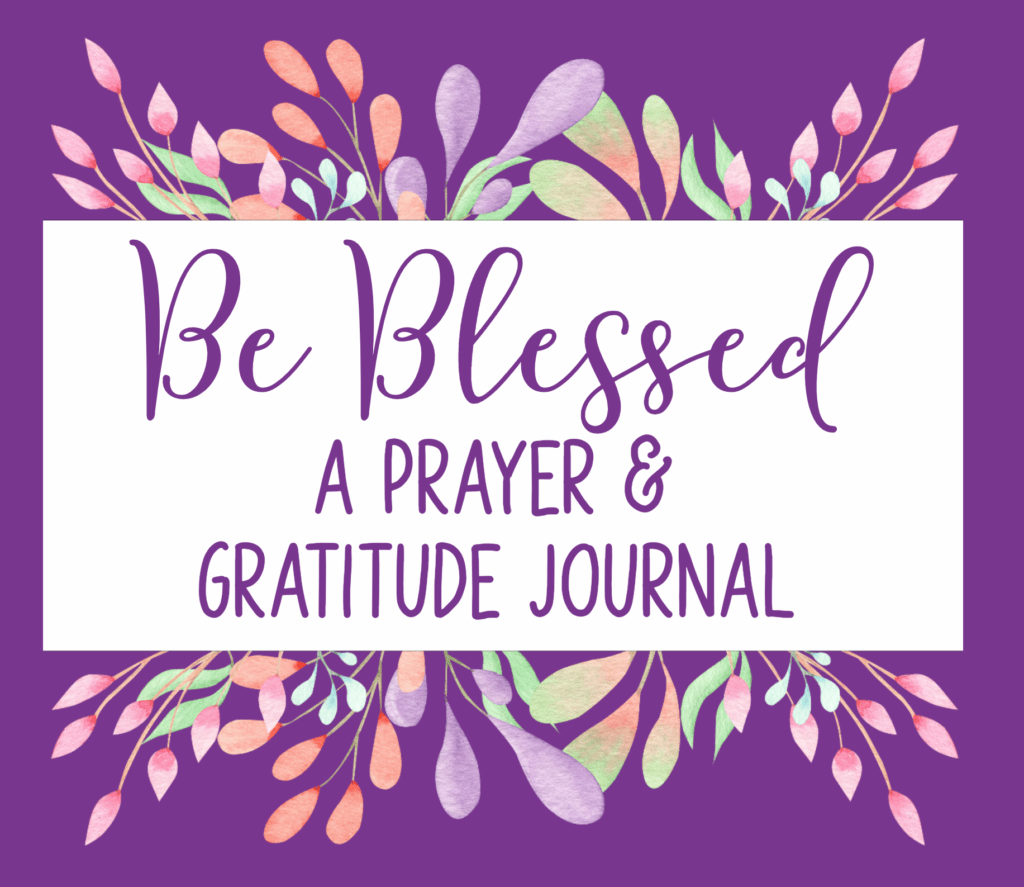 Cover image for Be Blessed, a prayer and gratitude journal