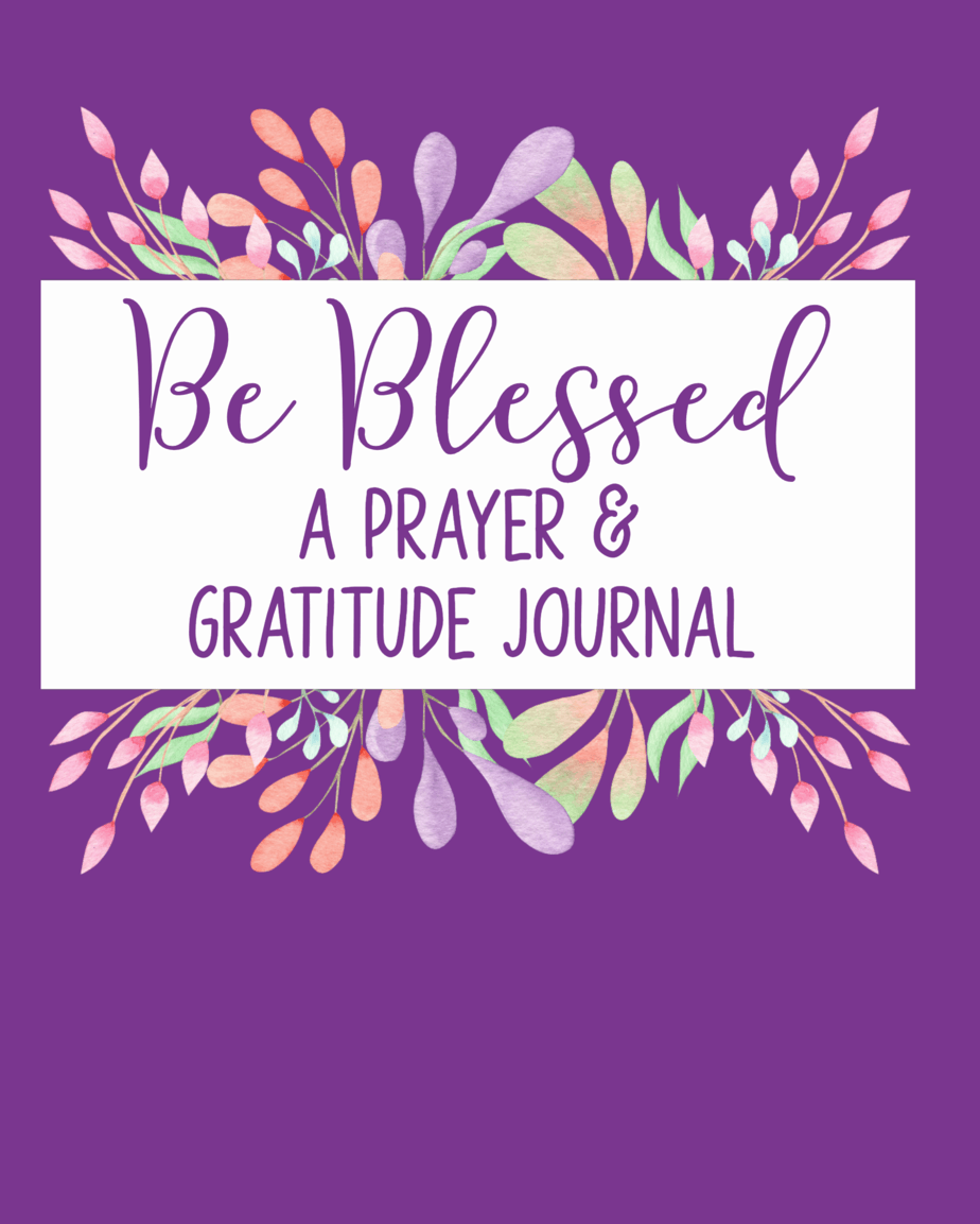 Cover image for Be Blessed: a prayer & gratitude journal by Autumn Jane Macarthur