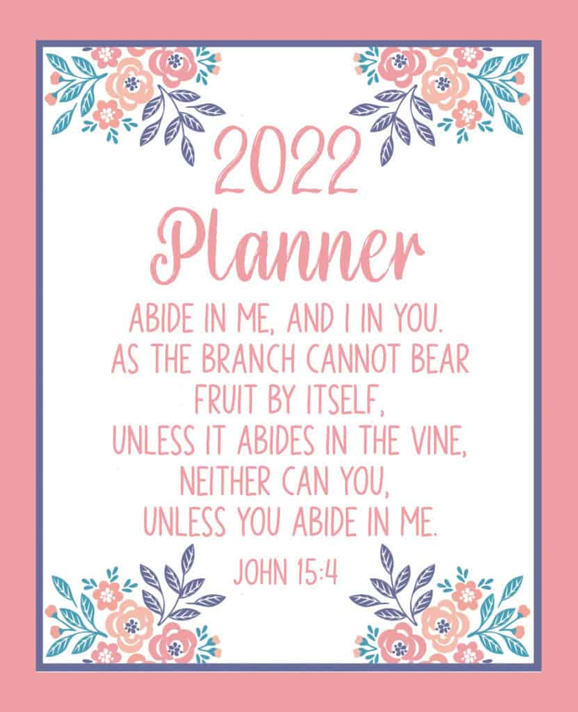 Cover image for Abide in Him 2022 Bible based planner
